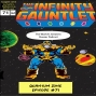Artwork for Infinity Gauntlet Part 5: Quantum Zone Episode #71