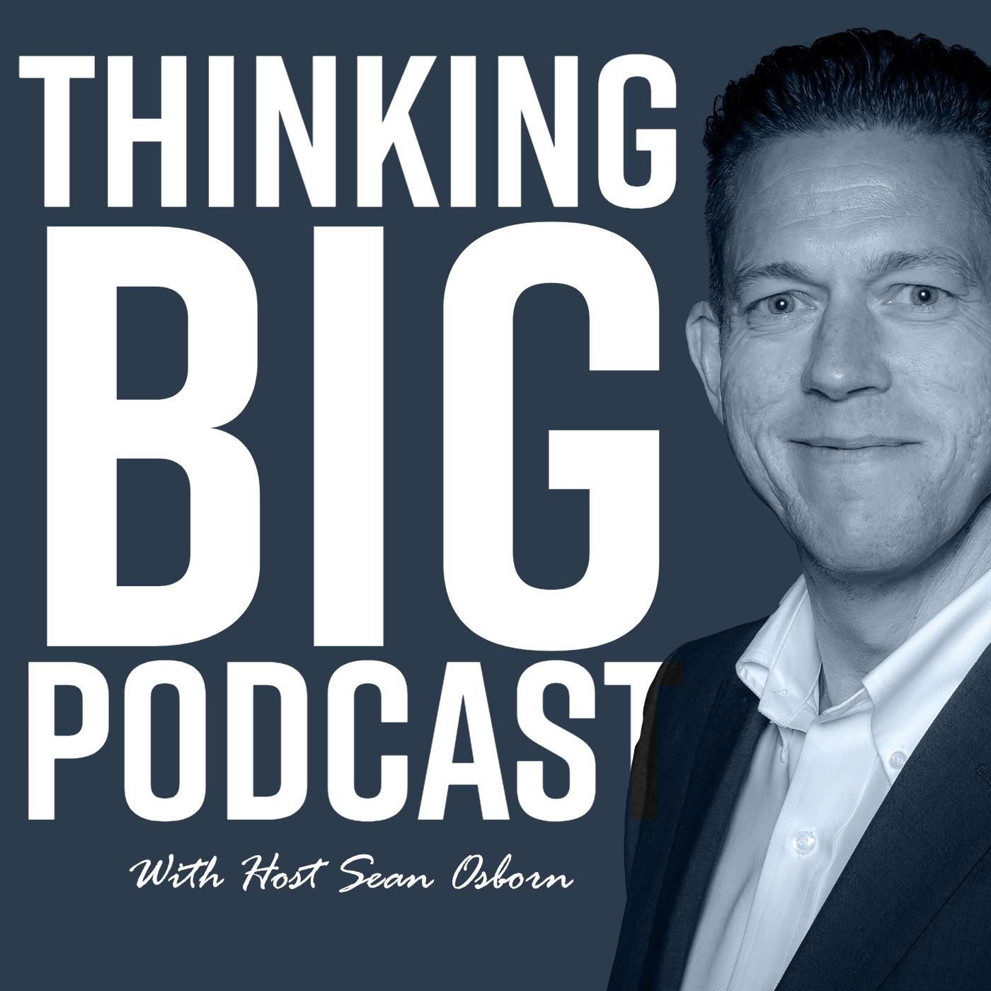 Thinking Big Podcast show art