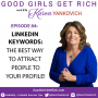 Artwork for 084 - LinkedIn Keywords: The Best Way to Attract People to Your Profile