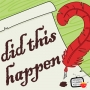 """Artwork for Did This Happen? EPISODE #125 """"The Night Before Christmas!"""""""