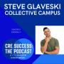 Artwork for Steve Glaveski, Collective Campus (Time Management); S02E04, CRE Success: The Podcast
