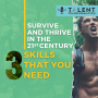 Artwork for Survive and Thrive in the 21st Century – the Three skills that you need