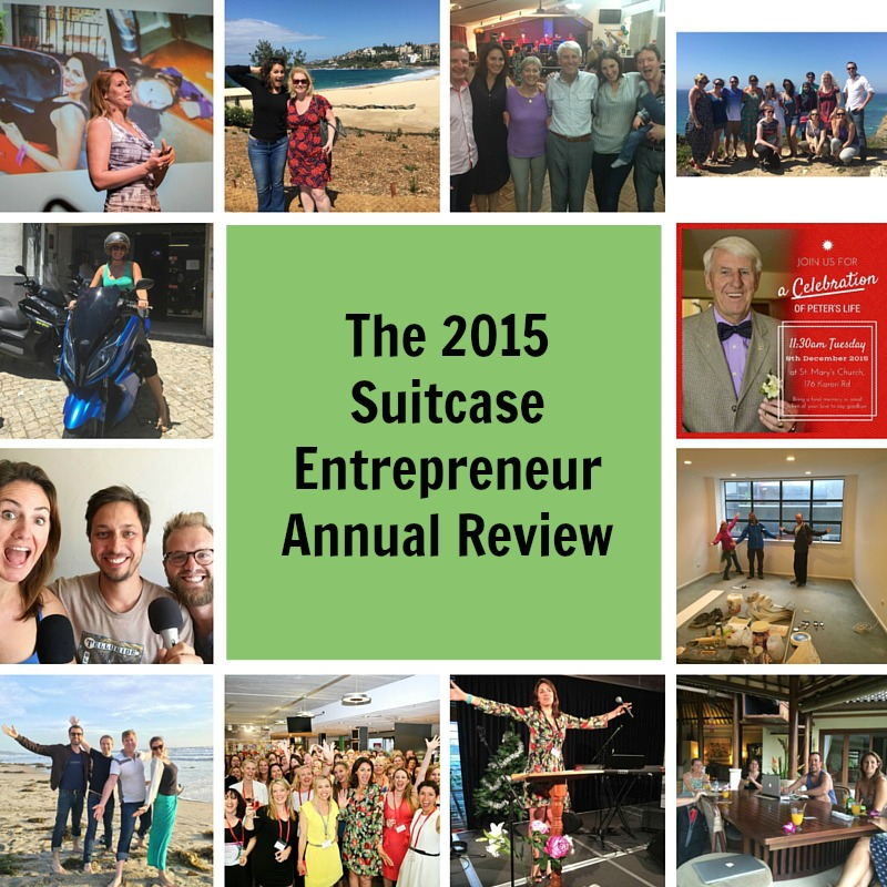 [225] The 2015 Suitcase Entrepreneur Annual Review
