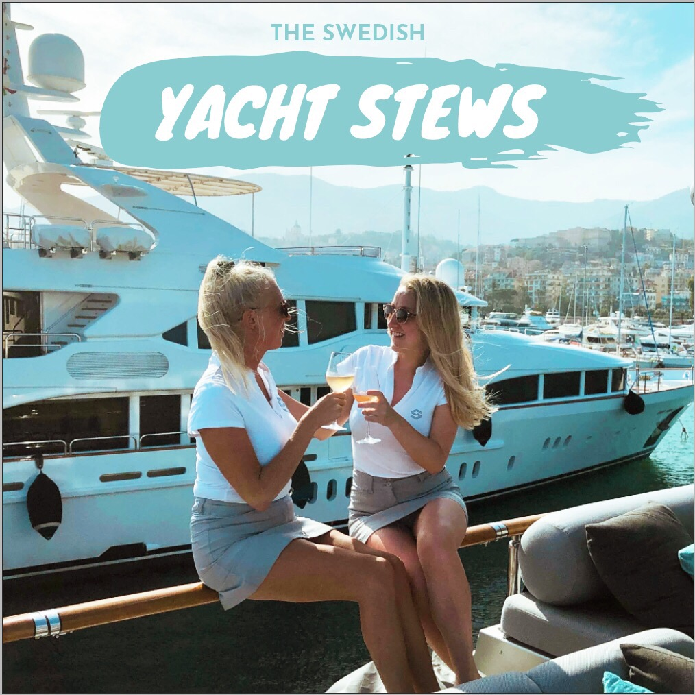 The Swedish Yacht Stews