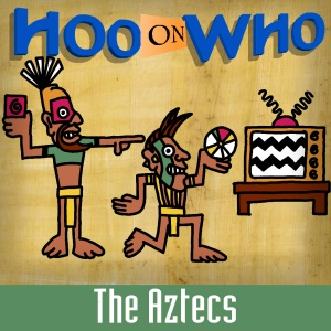 Episode 42 - The Aztecs