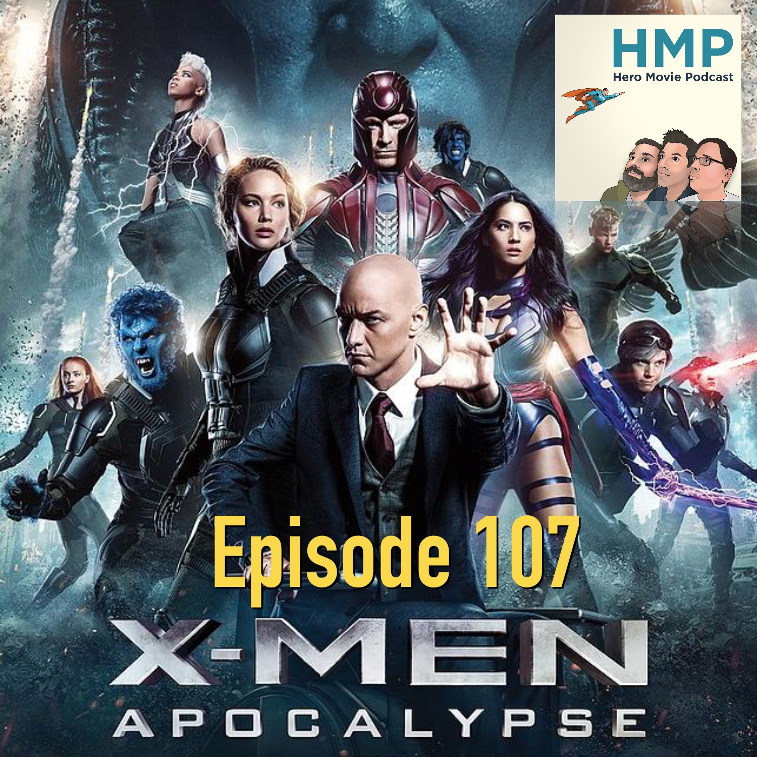 Episode 107- X-Men Apocalypse