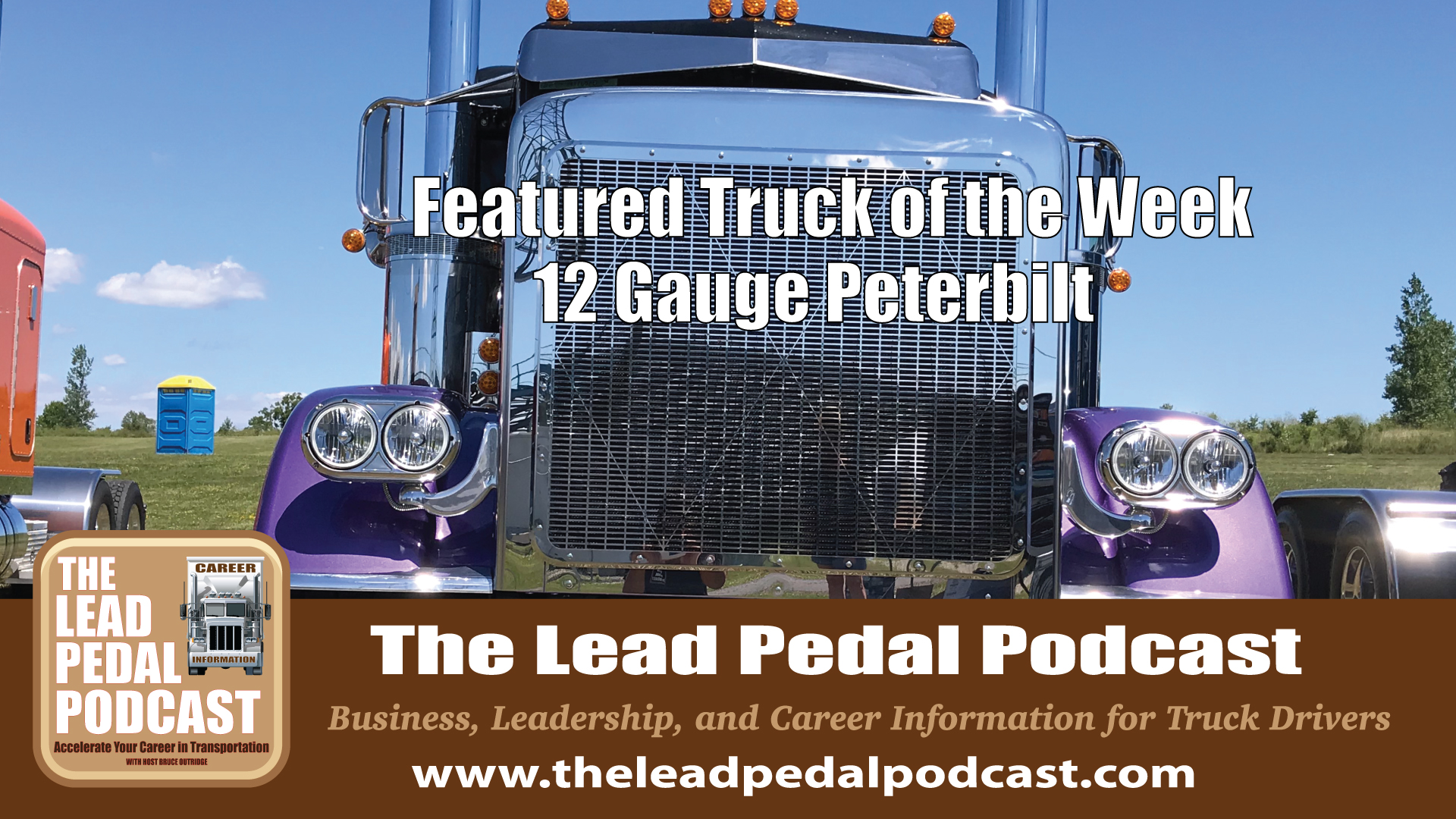 12 Guage Peterbilt-Truck of the Week