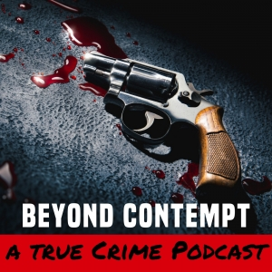 Beyond Contempt True Crime