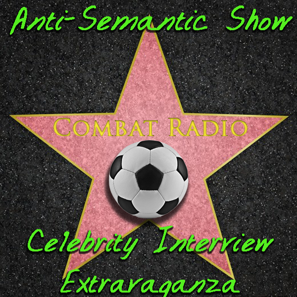 Anti-Semantic Show Celebrity Interview Extravaganza
