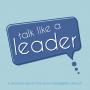 Artwork for Make Leadership Communication a Habit