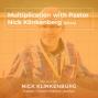 Artwork for MCP 44: Multiplication with Pastor Nick Klinkenberg