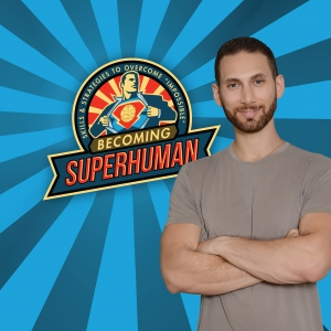The Becoming SuperHuman Podcast
