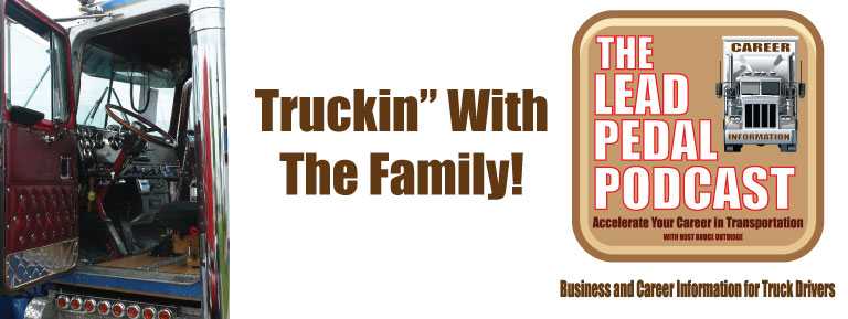 Trucking with Family