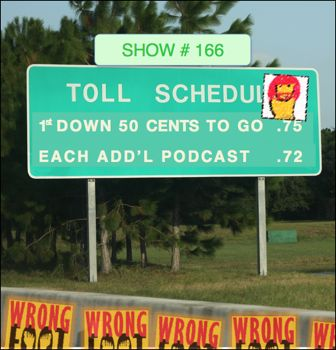 EP166--The Toll Story 3: 1st Down, 50 Cents to Go