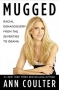 Artwork for Show 897 Ann Coulter on her book Mugged. Five Interviews. Conservative Talk Radio