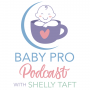 Artwork for Baby Pro Podcast - Trailer
