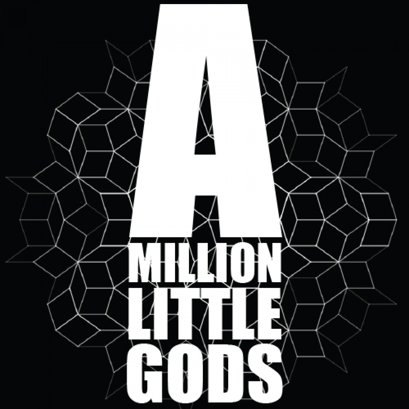 A Million Little Gods