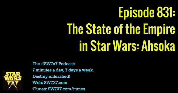 831: The State of the Empire in Star Wars: Ahsoka