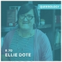 Artwork for Ellie Dote Was Not Gay - Episode 70