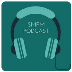 SMFM's Podcast Series