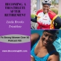 Artwork for Becoming a Triathlete After Retirement - Linda Brooks