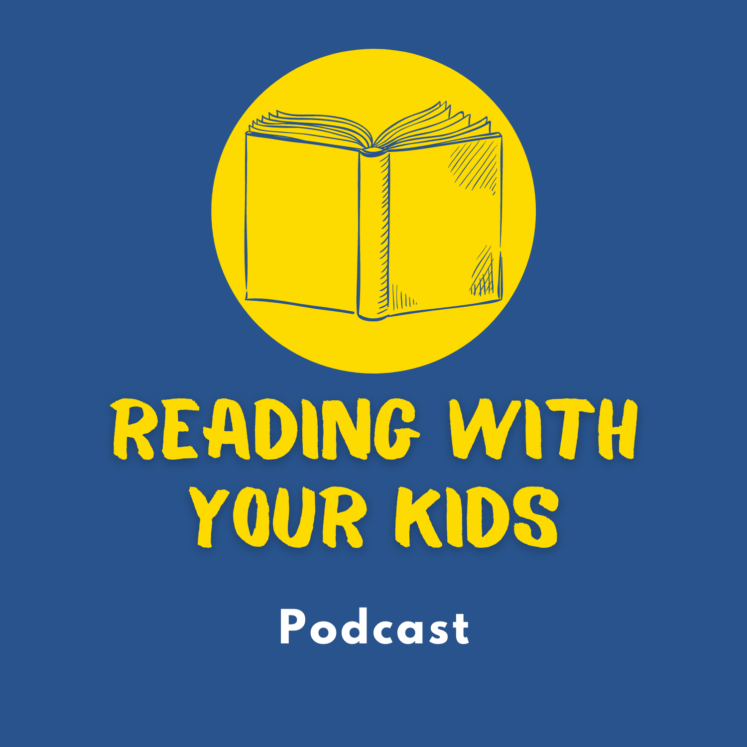 Reading With Your Kids Podcast show art