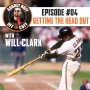 Artwork for Off the Cuff with Aubrey Huff #4: Getting The Head Out With Will Clark