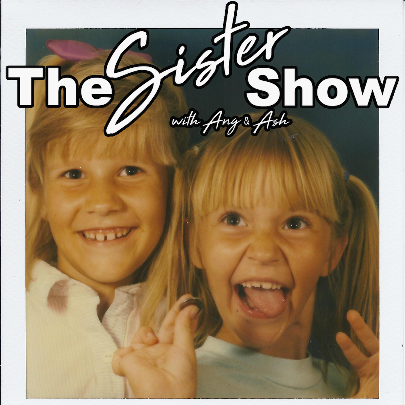The Sister Show