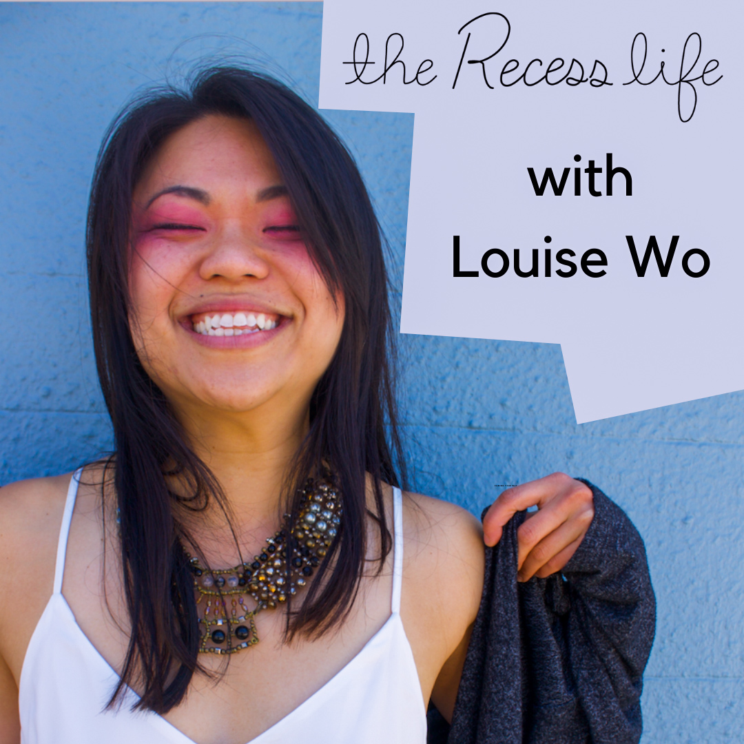 The Recess Life with Louise Wo show art