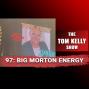 Artwork for 97: Big Morton Energy