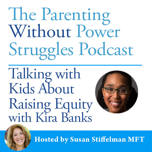 1:46 Talking With Kids About Raising Equity With Dr. Kira Banks