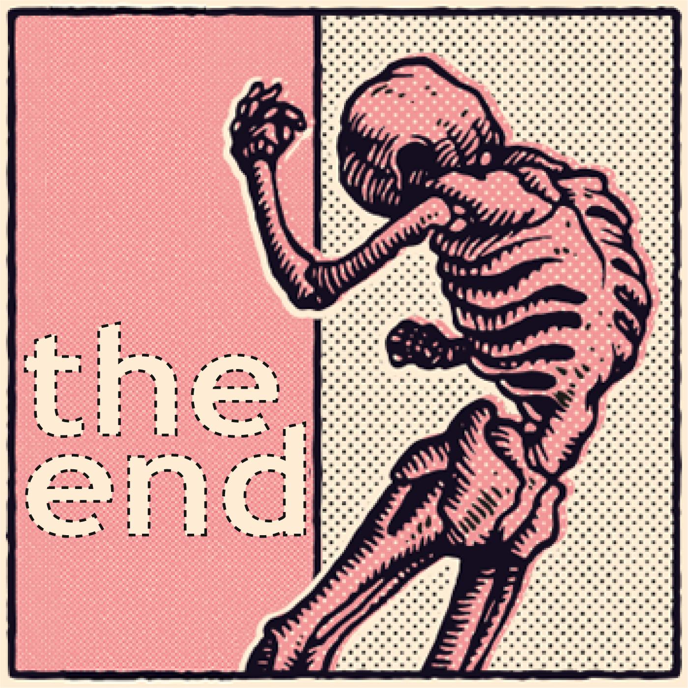 the end – der podcast auf leben und tod show art