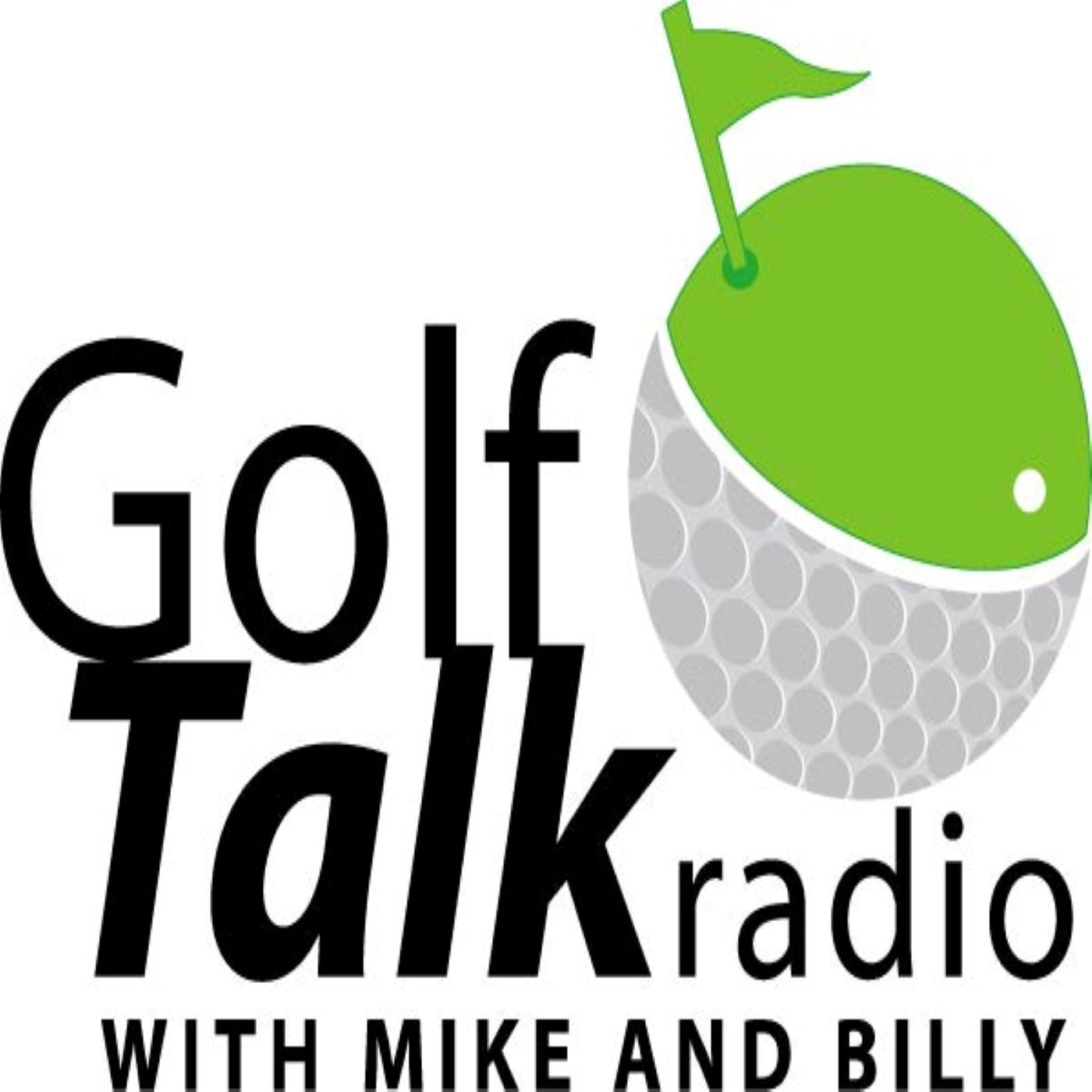 Golf Talk Radio with Mike & Billy Podcasts show art