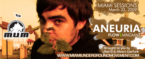 "M.U.M & Flow Management proudly presents ""Miami Sessions with Aneuria""- M.U.M- Episode 72"