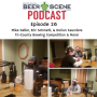 Artwork for Episode 26:  Vic Takes Over!  With Mike Geller of Three 3's Brewing, Eric Schmehl of Fermented Home Brew Shop, and Dorian Saunders!