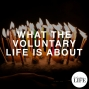 Artwork for 400 What The Voluntary Life Is About