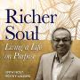 Artwork for The Richer Soul Podcast featuring Jonathan Krueger