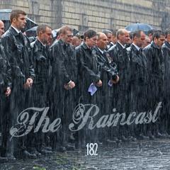 Toadcast #182 - The Raincast