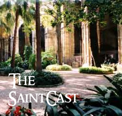 SaintCast Episode #47, Soundseeing in Barcelona with Brother Giles, PaxTV from Peru, send us greetings, feedback 312.235.2278