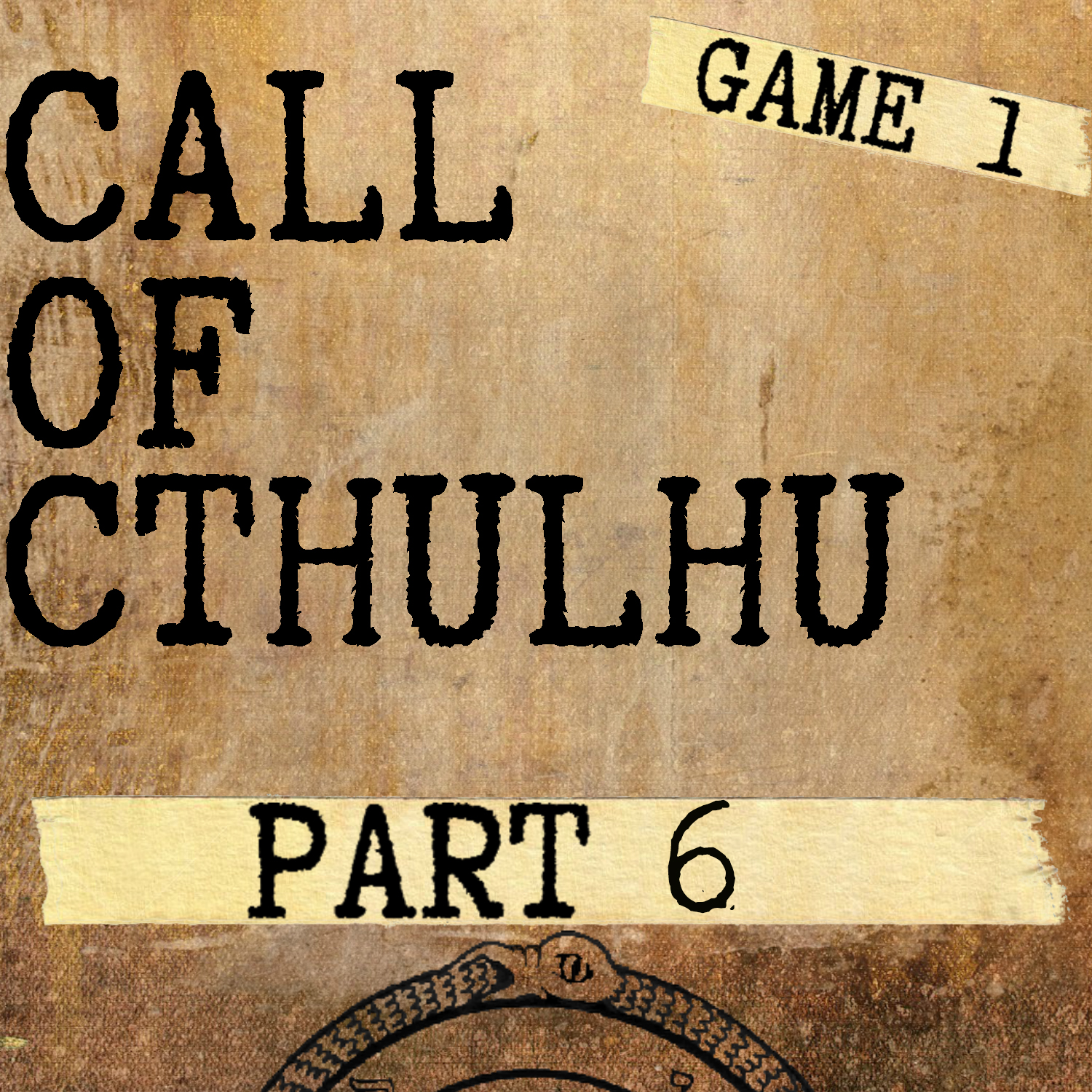 Artwork for Call of Cthulhu - Game 1: Part 6