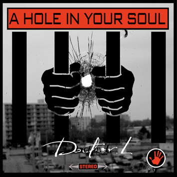 Doctor L - A Hole In Your Soul