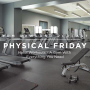 Artwork for PHYSICAL FRIDAY #10 - Hotel Workouts - A Nice Gym That Has Everything You Need