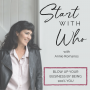 Artwork for Start With Who Episode 7 - Melissa Black Ford