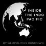 Artwork for Inside the Indo-Pacific: Australia with Michael Hilliard