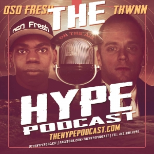 The Hype Podcast Episode 8 What color is your Jesus? Feb 15 2015