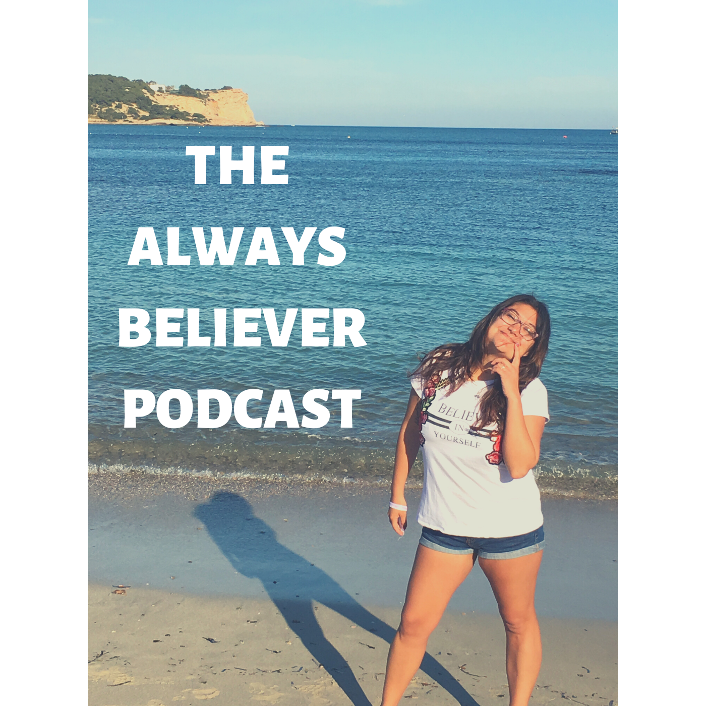 The Always Believer Podcast show art