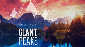 Small Tweaks, Giant Peaks - Part 2 01/08/17