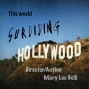 Artwork for Surviving Hollywood with MaryLou Belli Ep14