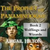 Cover for 'The Prophet of Panamindorah, Book II Wolflings and Wizards'