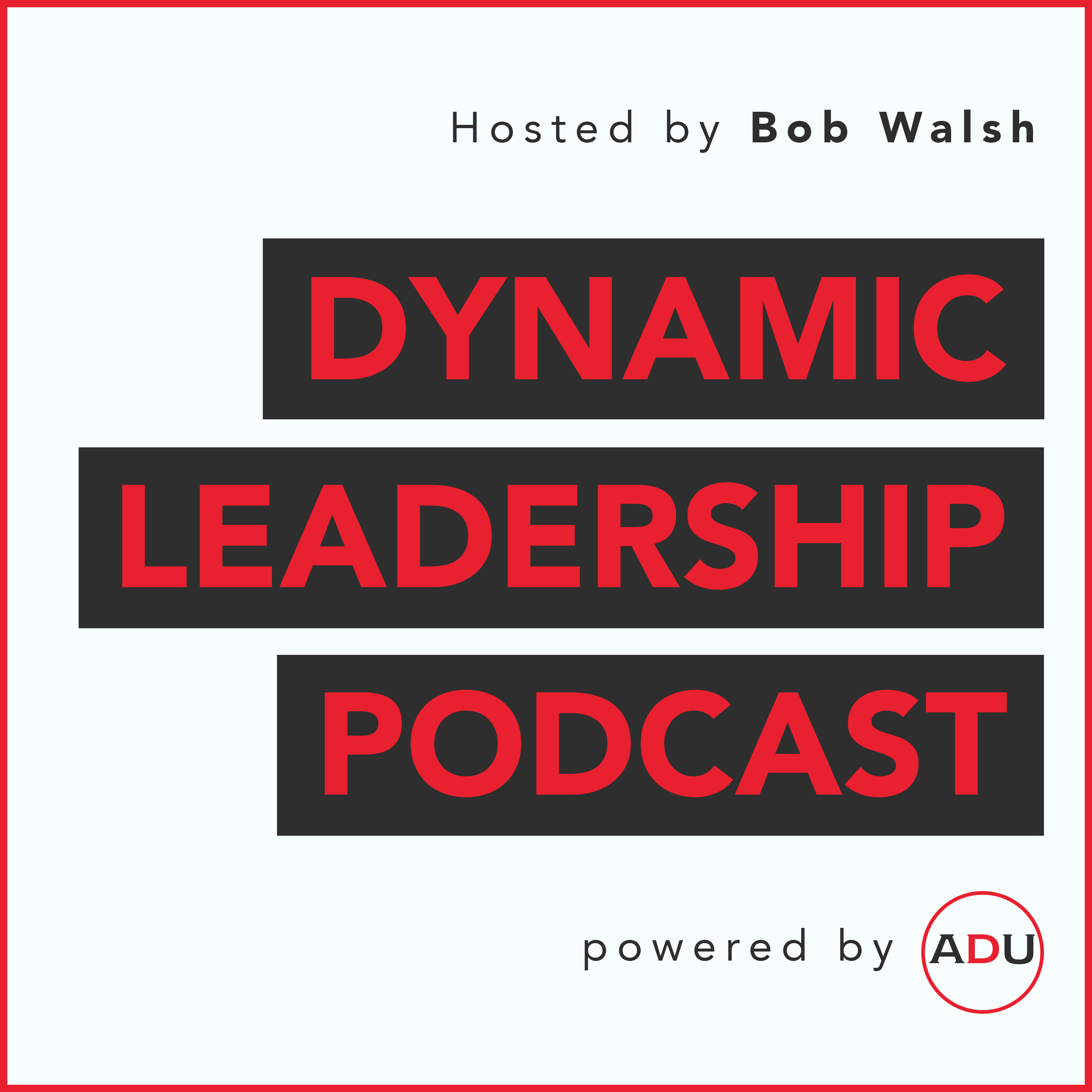 The Dynamic Leadership Podcast show art